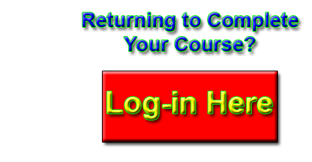 If you are returning to this page to complete a course you have already registered for, login here.