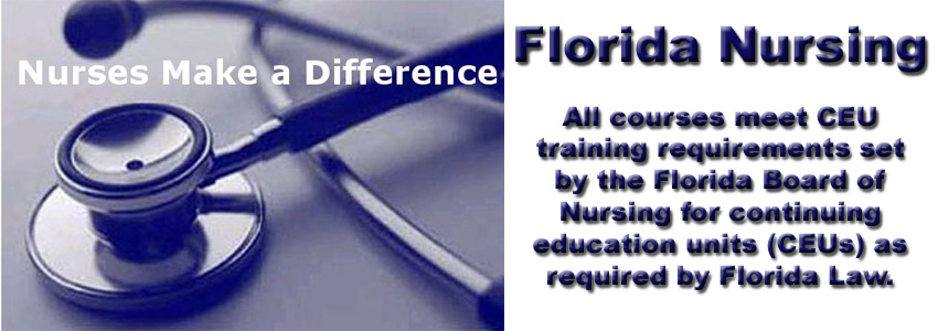 Courses approved by the Florida Board of Nursing for mandatory CEUs.